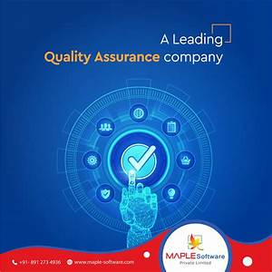 As A Leading  Quality  Assurance Company  Our Core