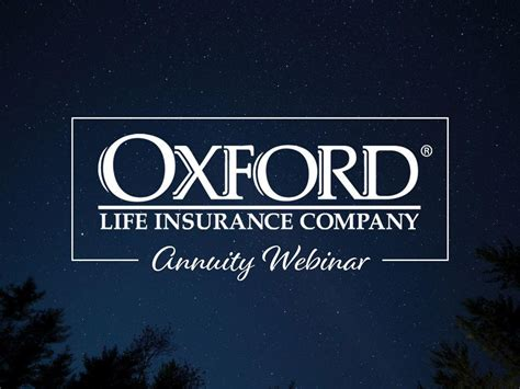 Go to oxford life provider portal here. Oxford Life- Annuity Webinar - Tidewater VIP Portal