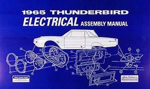 1965 Ford Thunderbird Wiring Diagram Manual Reprint