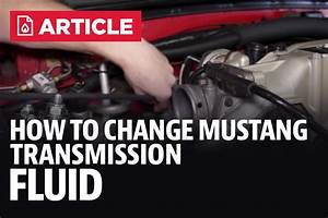 How To Change Mustang Transmission Fluid