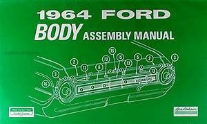 1964 Ford Galaxie  U0026 500 Body Assembly Manual Reprint