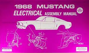 1968 Ford Mustang Electrical Assembly Manual Wiring