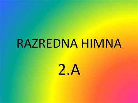 PPT - RAZREDNA HIMNA PowerPoint Presentation, free ...
