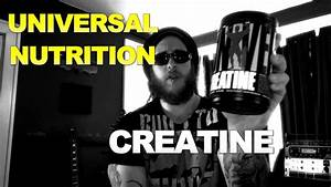 Universal Nutrition Creatine - Review  And Other Creatine Info