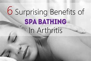 6 Surprising Benefits Of Spa Bathing In Arthritis  Science Backed
