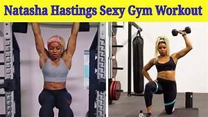 Natasha Hastings Hot  U0026 Sexy Gym Workout