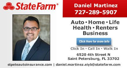 Saving money is a vital concern for nearly everyone in these difficult. Daniel Martinez - State Farm Insurance Agent in Saint Petersburg, FL, 6520 4th St N, Store Hours ...