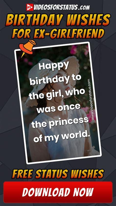 Happy birthday, dear ex gf. Happy Birthday wishes for Ex Girlfriend emotional heart ...