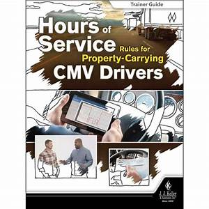 Hours Of Service Rules For Property Carrying Cmv Drivers