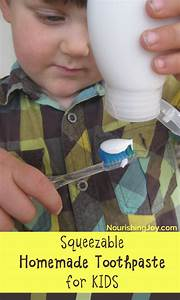 Squeezable Homemade Children U0026 39 S Toothpaste