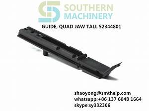 Guide  Quad 52344801 Guide Jaw 52358501 Clamp Jaw L