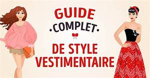 Style Vestimentaire Femme : le guide complet de style vestimentaire de sympa sympa ~ Dallasstarsshop.com Idées de Décoration