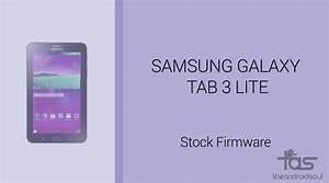 Download Galaxy Tab 3 Lite Firmware  Stock Rom  Unbrick