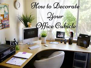 How to decorate your office cubicle to stand out in the for Decorating the office