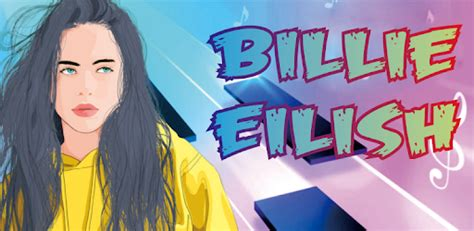 1 on the billboard hot 100 with 'bad guy,' taken from billie eilish is officially the first artist born this millennium to achieve both a no. BILLIE EILISH Piano Tiles - Apps on Google Play