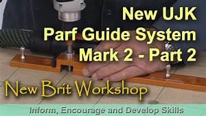 Ujk Parf Guide System Mark 2 - Part 2