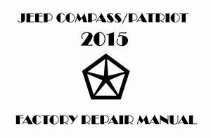 2015 Jeep Compass  Patriot Repair Manual