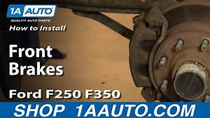 How To Install Replace Front Brakes Ford F250 F350 Super