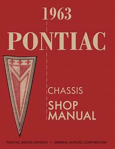 1963 Pontiac Chassis Shop Manual In Paper Format