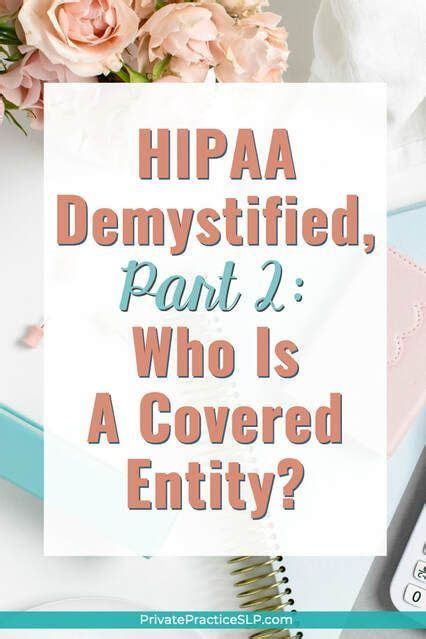 How health insurance for therapy works: HIPAA Demystified, Part 2: Who Is A Covered Entity? | Hipaa, Private practice therapy, Slp ...