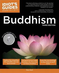The Complete Idiot U0026 39 S Guide To Buddhism  3rd Edition By Gary Gach  Paperback