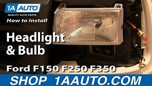 How To Install Replace Headlight And Bulb Ford F150 F250