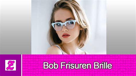 elegant bob frisuren brille youtube