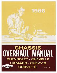 Chassis Overhaul Manual Fits 1968 Chevelle   Opgi Com
