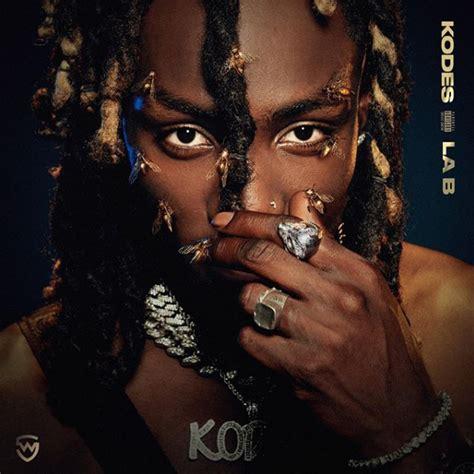 Kodes - La B Lyrics and Tracklist   Genius