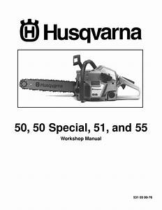 Husqvarna 50  50 Special  51 And 55
