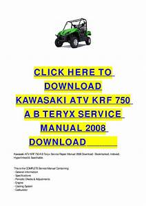 Kawasaki Atv Krf 750 A B Teryx Service Manual 2008 Download By Cycle Soft