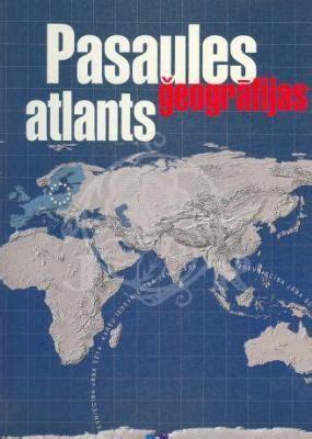 Pasaules ģeogrāfijas atlants - Jānis Turlajs - iBook.lv ...