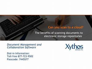 scanning to cloud presentation With scanning and storing documents electronically