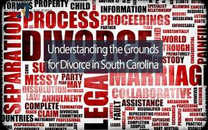 Understanding The Grounds For Divorce In South Carolina