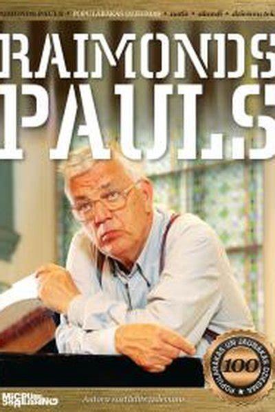 Raimonds Pauls. 100 populārākās dziesmas + CD - Grāmatu ...