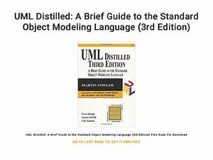 Uml Distilled 3rd Edition A Brief Guide To The Standard