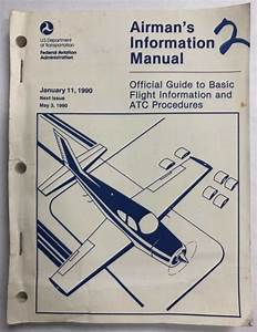 Faa Airman U0026 39 S Information Manual Official Guide To Basic