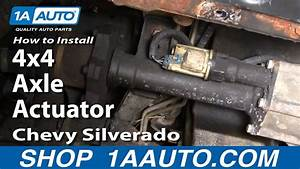 How To Install Replace 4x4 Axle Actuator Chevy Silverado