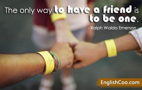 If one sticks too rigidly to one's principles, one would hardly see anybody. Kata Mutiara English Persahabatan - Kumpulan Kata-Kata