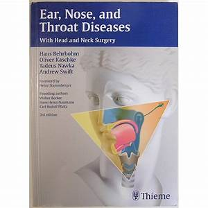 Ear  Nose  And Throat Diseases With Head And Neck Surgery