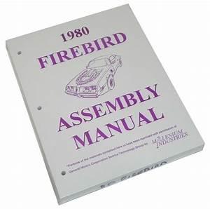 77 78 79 80 81 Firebird Trans Am Gm Factory Assembly
