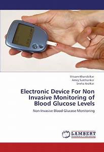 Electronic Device For Non Invasive Monitoring Of Blood