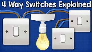 Four Way Switching Explained