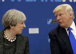 Donald Trump slammed Theresa May on Twitter. Unfortunately ...