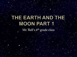 The Earth And The Moon Part 1 Study Guide