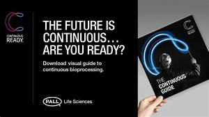 Guide To Continuous Bioprocessing