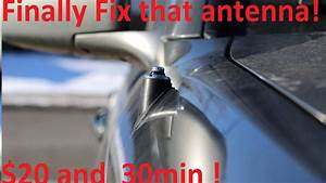How To Replace Broken Power Antenna On Toyota And Lexus