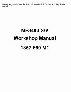 Massey Ferguson Mf3400 S  V Series  With Mechanical  Tractors Service Manual In 2020
