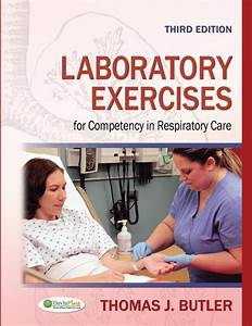 Laboratory Exercises For Competency In Repiratory Care