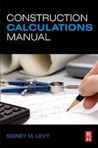 Construction Calculations Manual Ebook By Sidney M Levy In